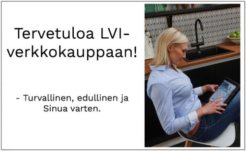 LVI-verkkokauppa.fi - turvallinen, edullinen ja Sinua varten